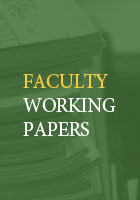 Faculty Working Papers